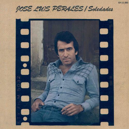 Resultado de imagen para JOSE LUIS PERALES 1978 - Soledades